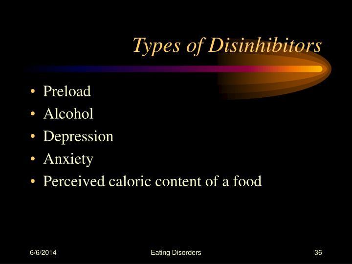 Types of Disinhibitors