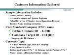 customer information gathered