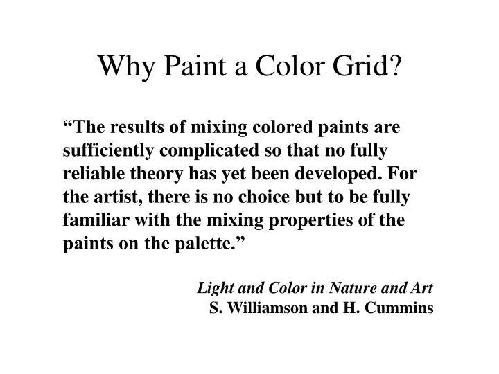 Why Paint a Color Grid?