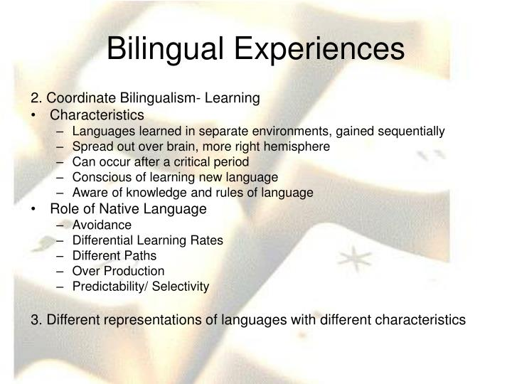 Bilingual Experiences