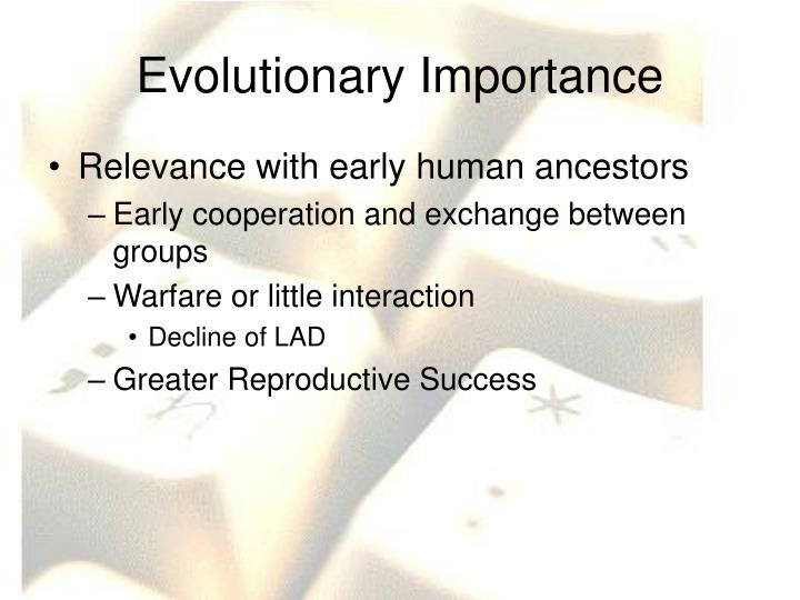 Evolutionary Importance