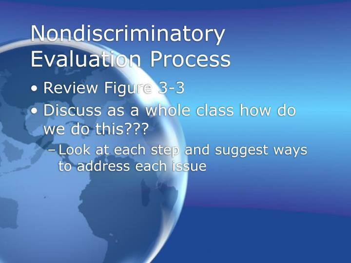 Nondiscriminatory Evaluation Process