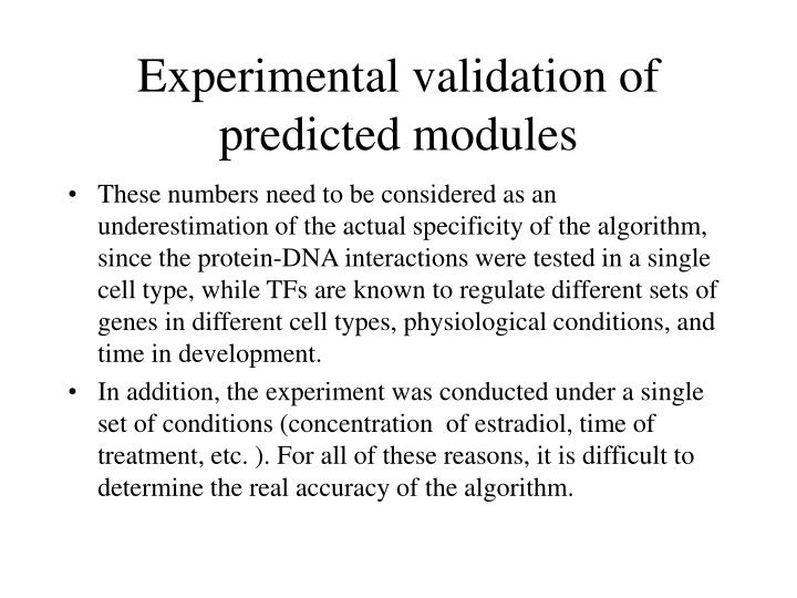 Experimental validation of predicted modules