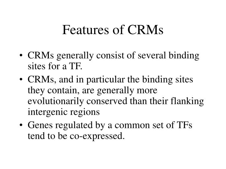Features of CRMs