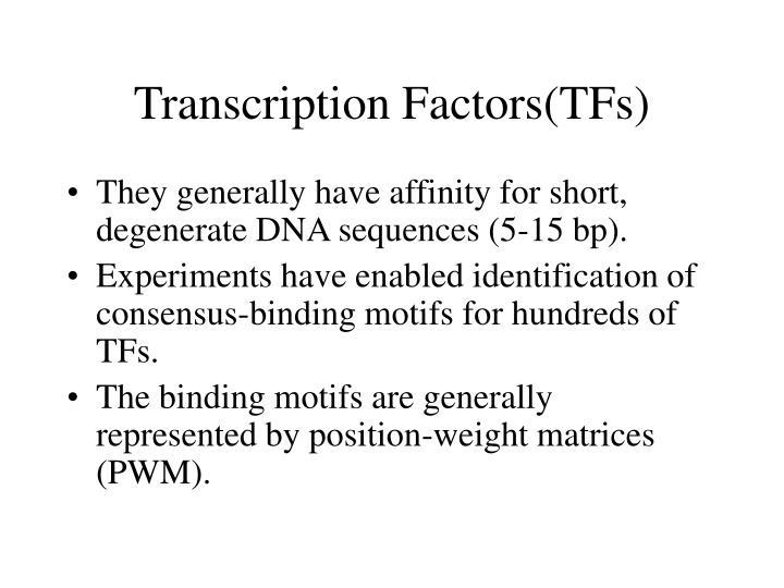 Transcription Factors(TFs)