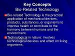 key concepts bio related technology