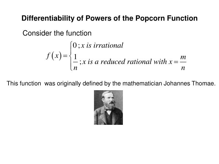 Differentiability of Powers of the Popcorn Function