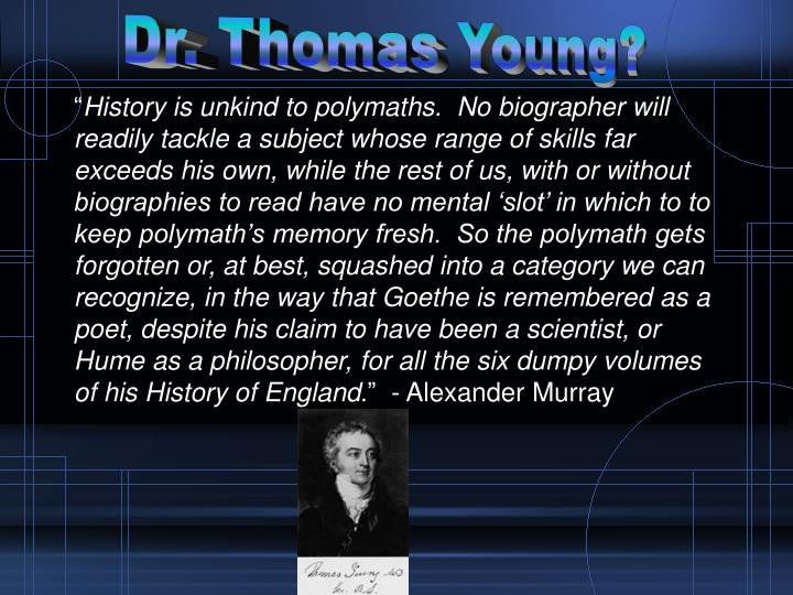 Dr. Thomas Young?