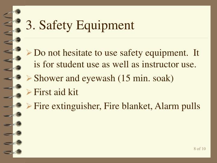 3. Safety Equipment