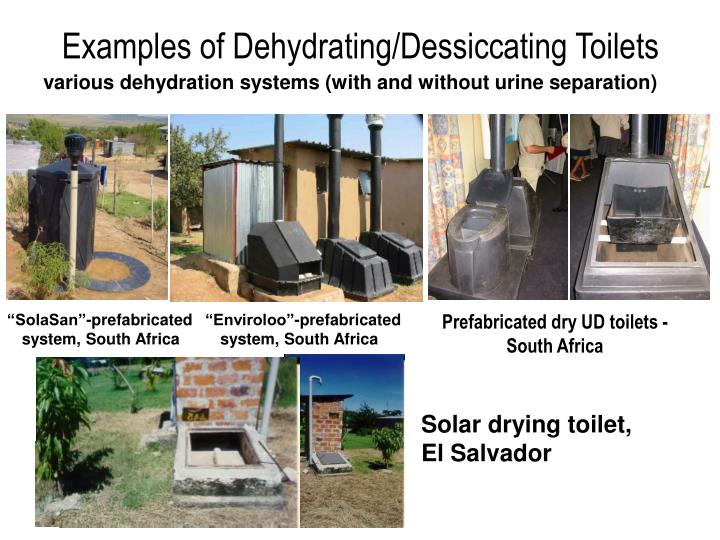 Examples of Dehydrating/Dessiccating Toilets