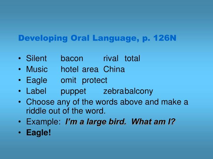 Developing Oral Language, p. 126N