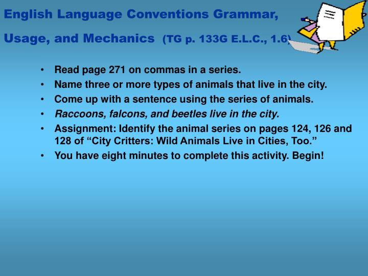 English Language Conventions Grammar, Usage, and Mechanics