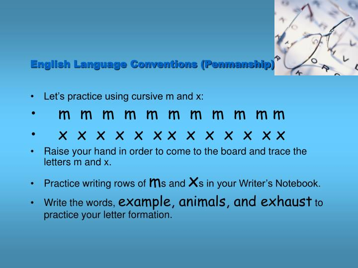 English Language Conventions (Penmanship)