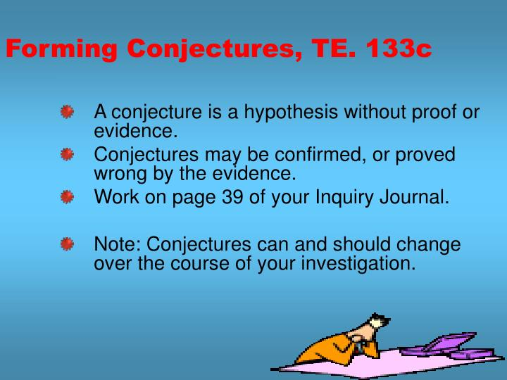 Forming Conjectures, TE. 133c