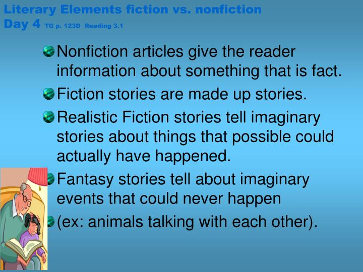 Literary Elements fiction vs. nonfiction Day 4