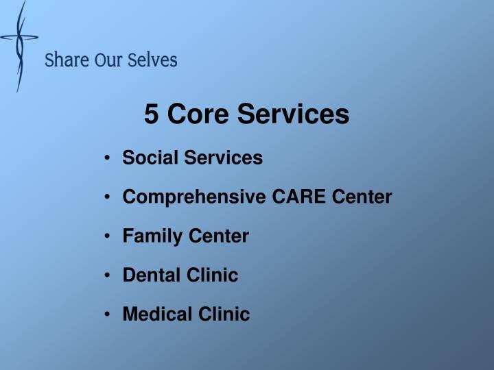 5 Core Services