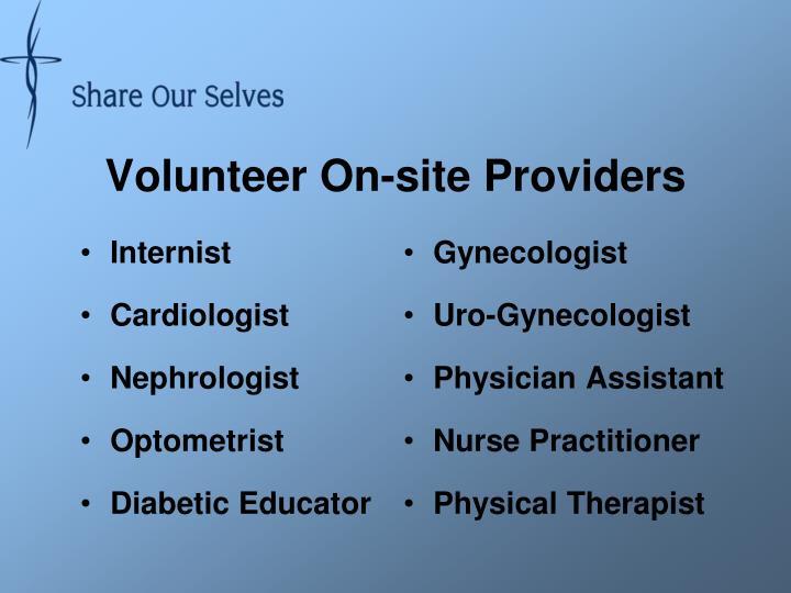 Volunteer On-site Providers