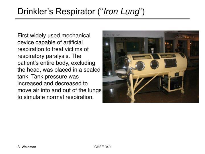 """Drinkler's Respirator ("""""""