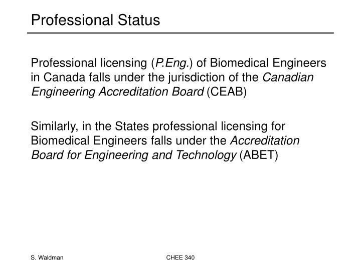 Professional Status