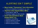 alerting is n t s imple