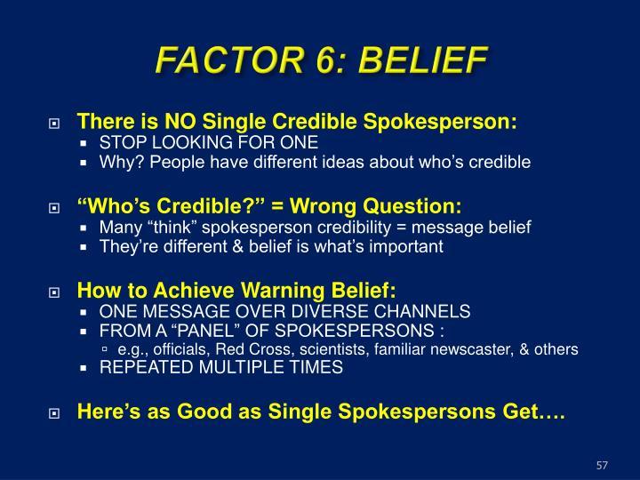 FACTOR 6: BELIEF