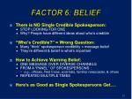 factor 6 belief