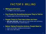 factor 9 milling