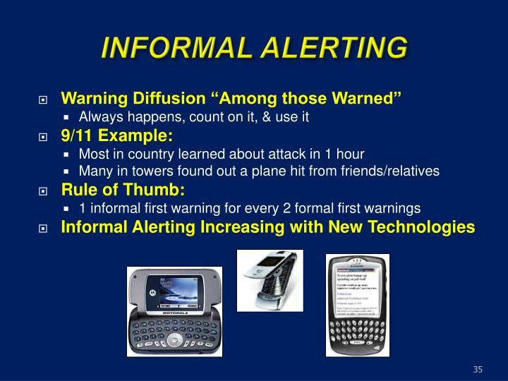 INFORMAL ALERTING