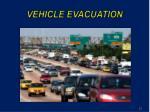 vehicle evacuation