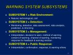 warning system subsystems