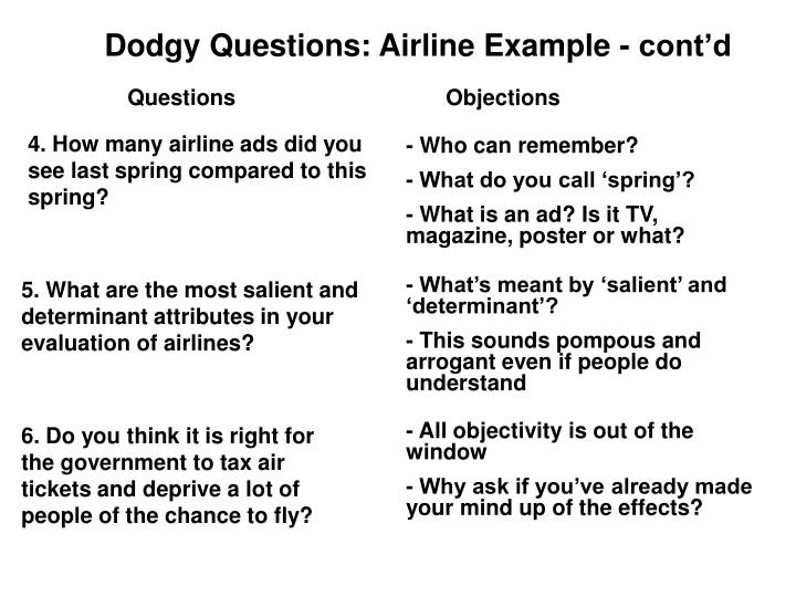 Dodgy Questions: Airline Example - cont'd