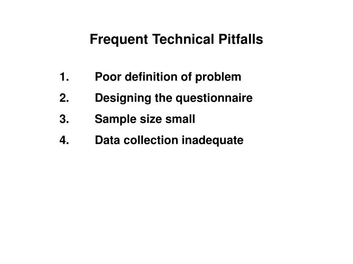Frequent Technical Pitfalls