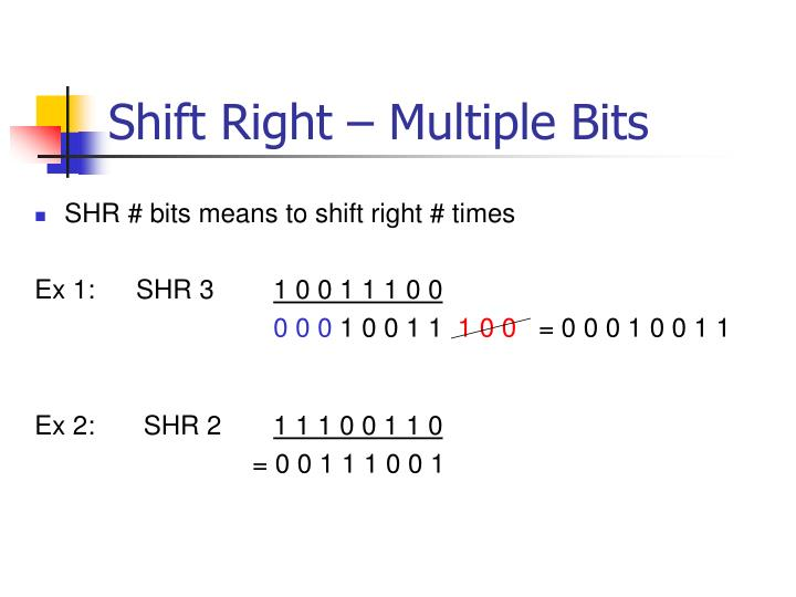 Shift Right – Multiple Bits