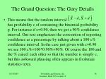 the grand question the gory details20