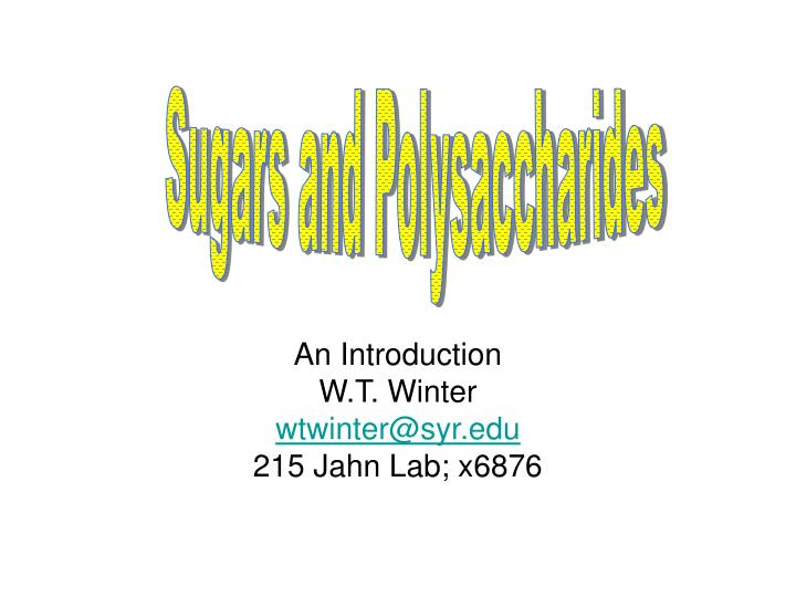 Sugars and Polysaccharides