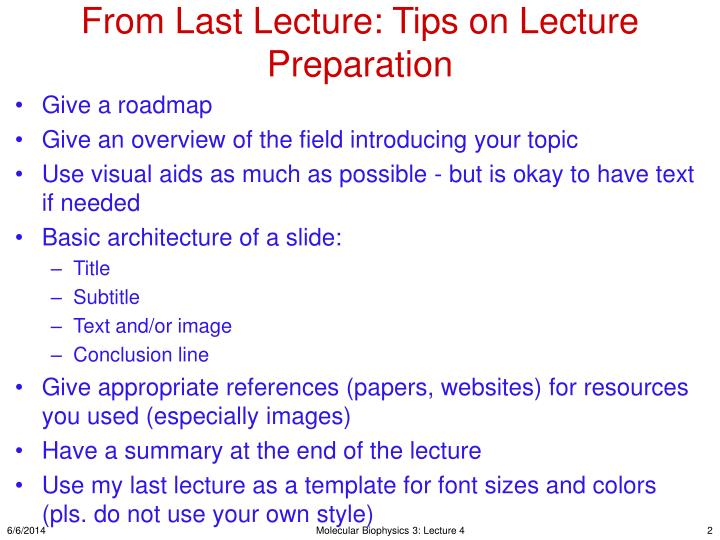 From last lecture tips on lecture preparation
