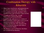 combination therapy with ribavirin