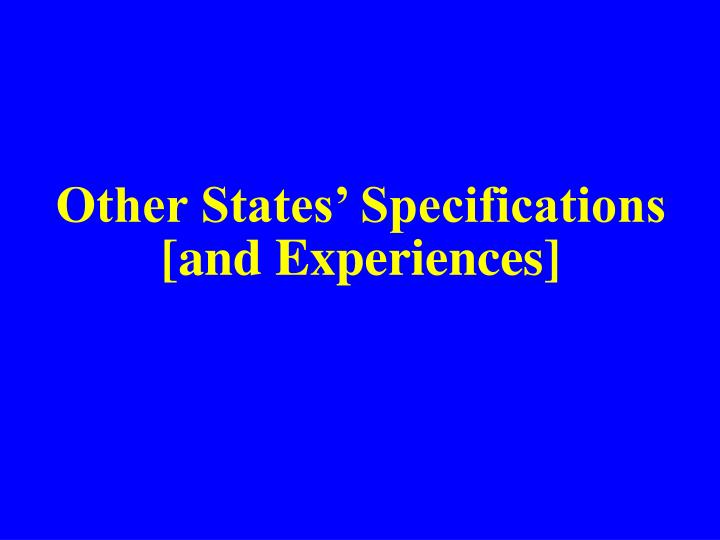 Other States' Specifications