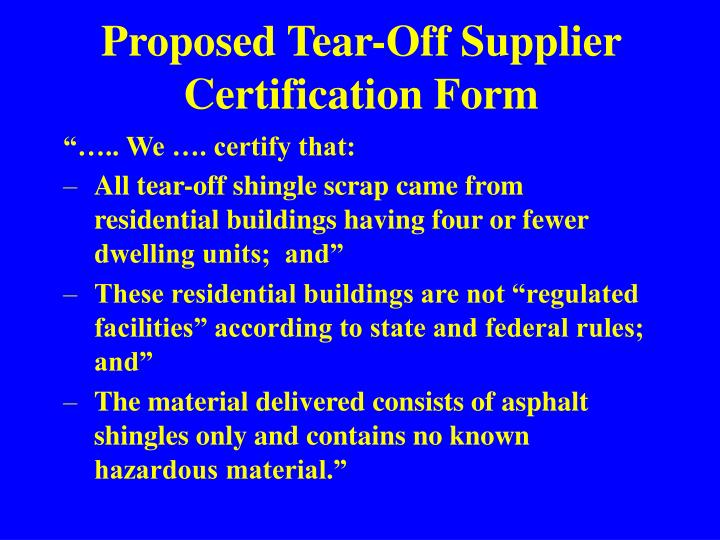 Proposed Tear-Off Supplier Certification Form