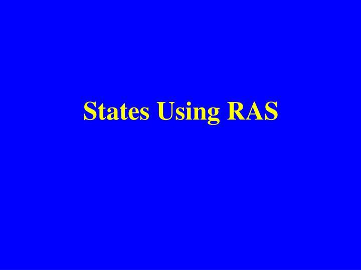 States Using RAS