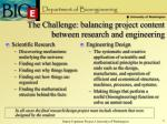 the challenge balancing project content between research and engineering
