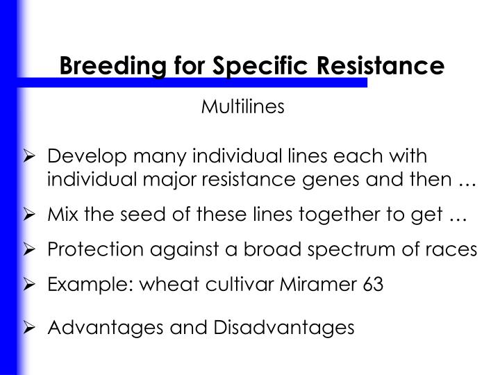 Breeding for Specific Resistance