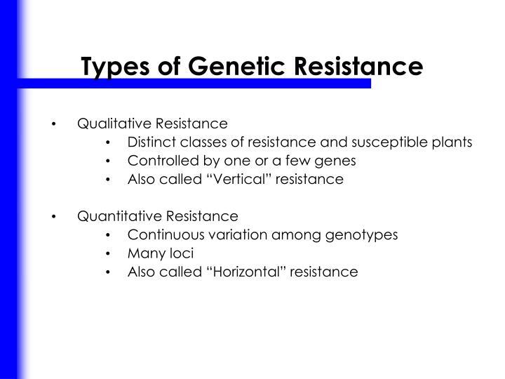 Types of Genetic Resistance