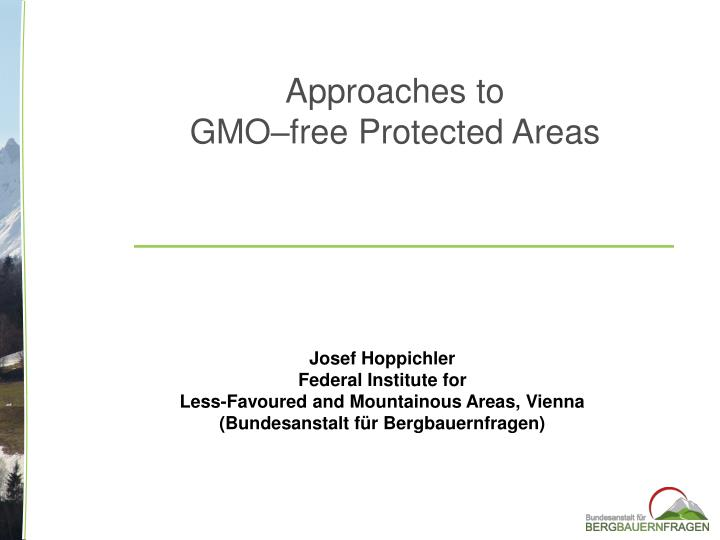 approaches to gmo free protected areas