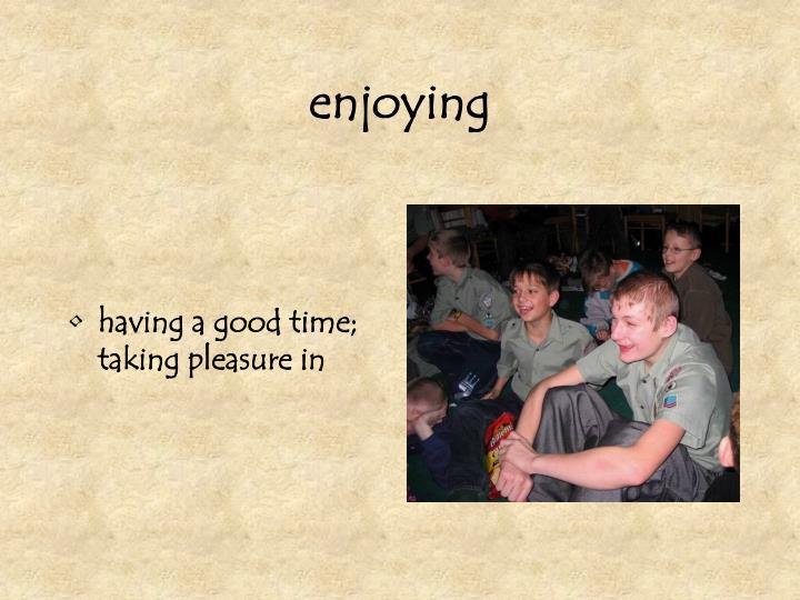 enjoying