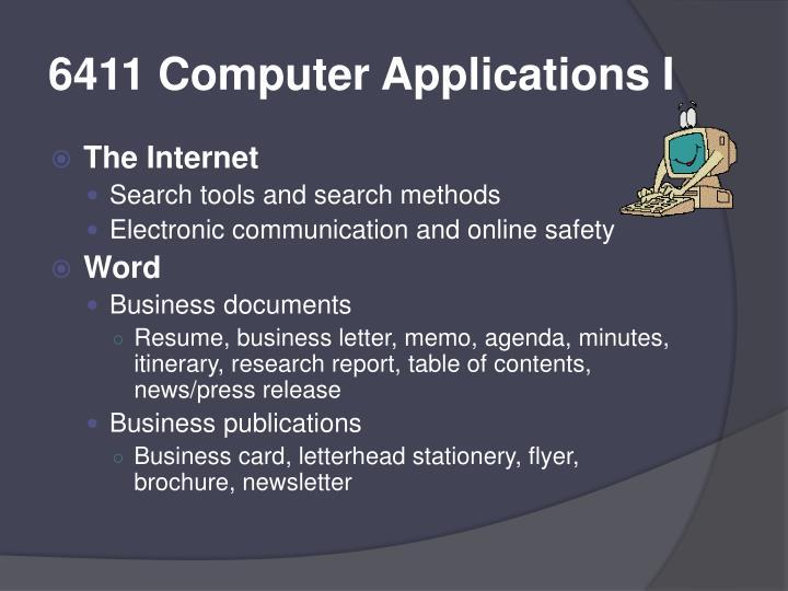 6411 Computer Applications I