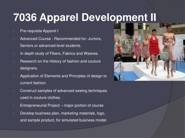 7036 Apparel Development II