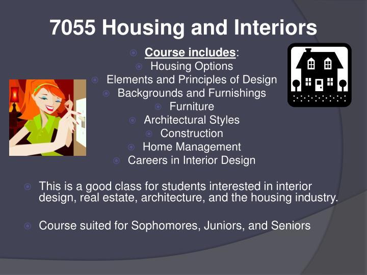 7055 Housing and Interiors