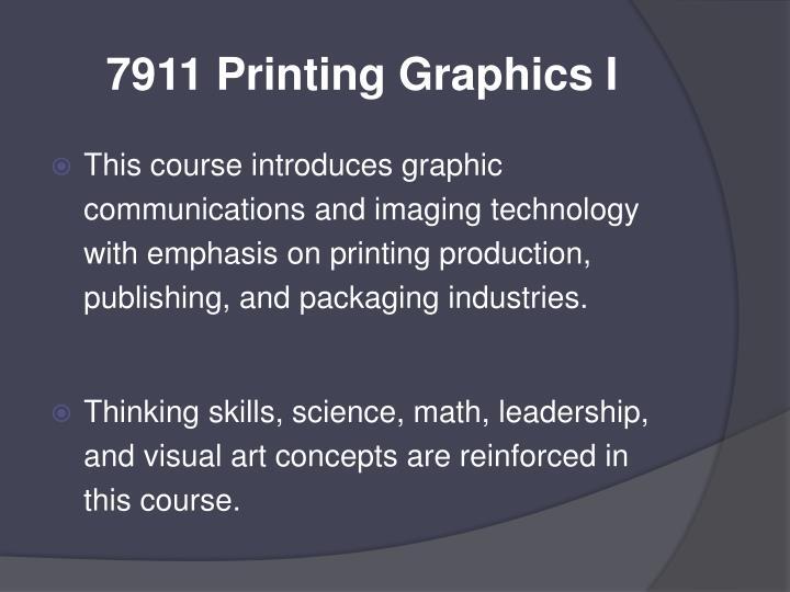 7911 Printing Graphics I
