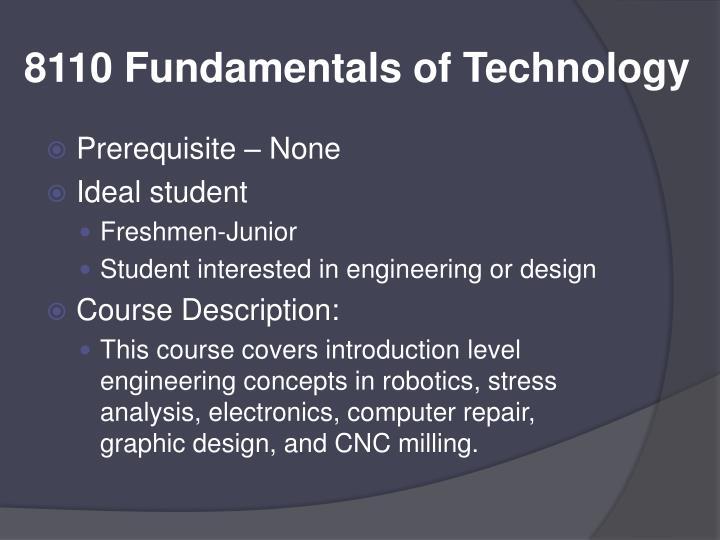 8110 Fundamentals of Technology